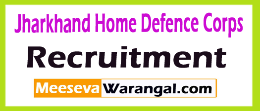 Jharkhand Home Defence Corps Recruitment