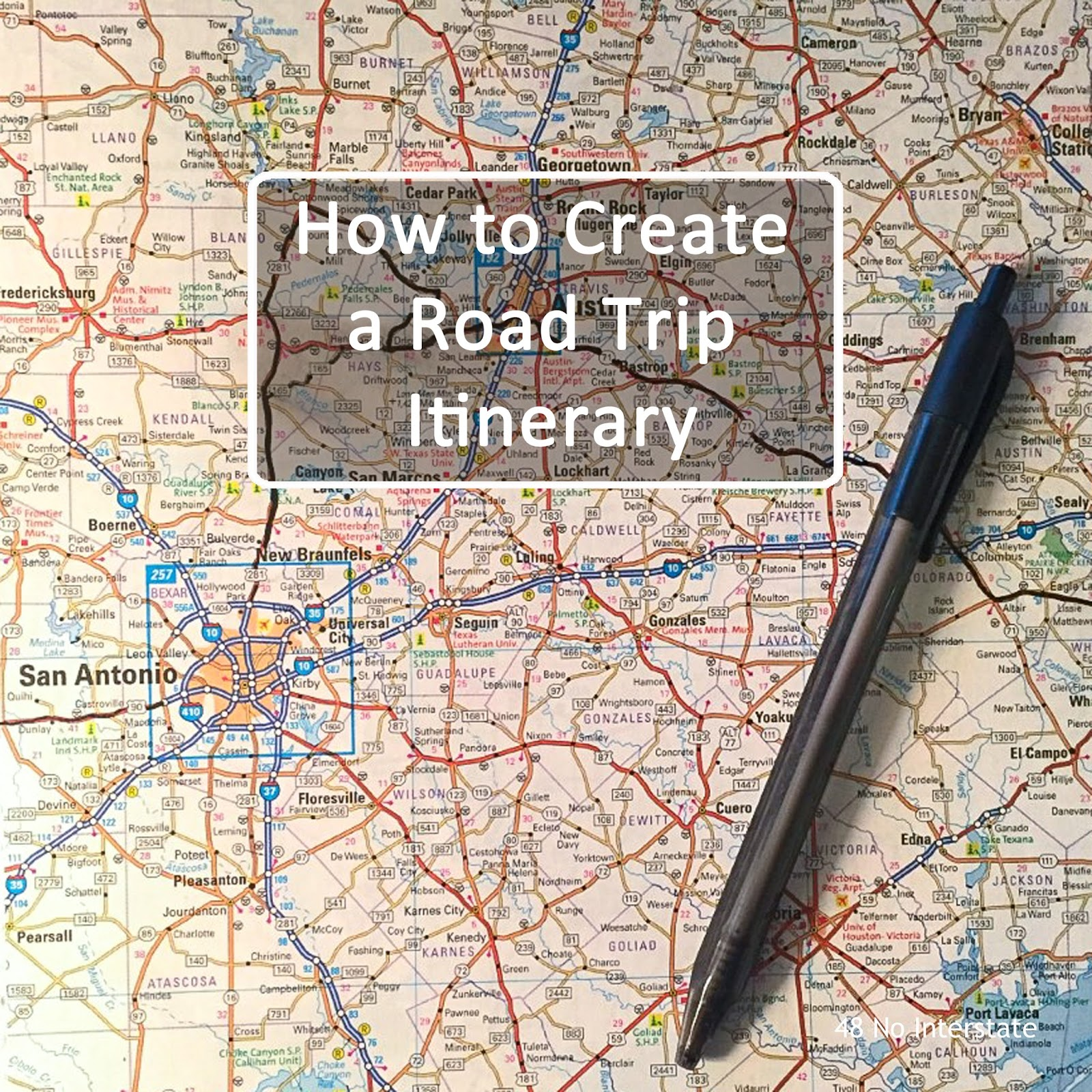 48 no interstate  how to create a road trip itinerary