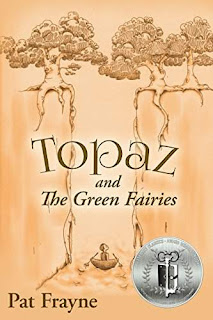 Topaz and the Green Fairies (Topaz the Conjure Cat Book 3) by Pat Frayne