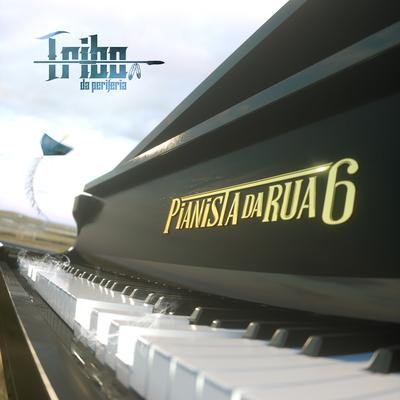 Capa Pianista da Rua 6 – Tribo da Periferia Mp3