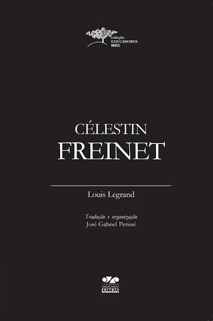 Célestin Freinet - Louis Legrand