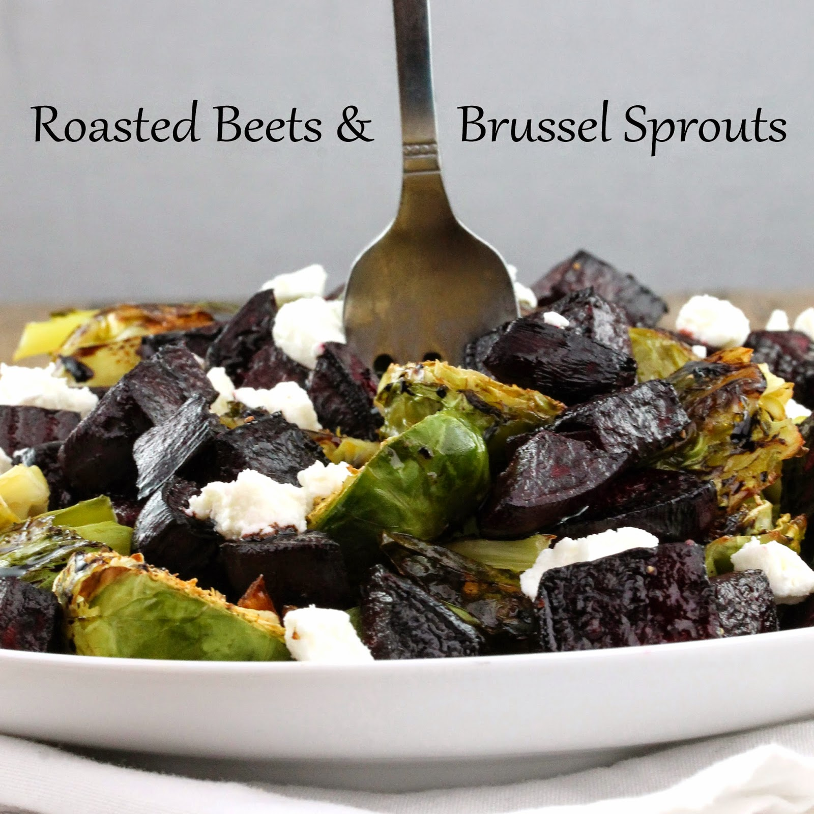 Roasted Beets and Brussel Sprouts sprinkled with a balsamic reduction and crumbled goat cheese