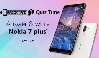 ALL ANSWERS of Amazon Nokia 7 Plus Quiz Time Contest