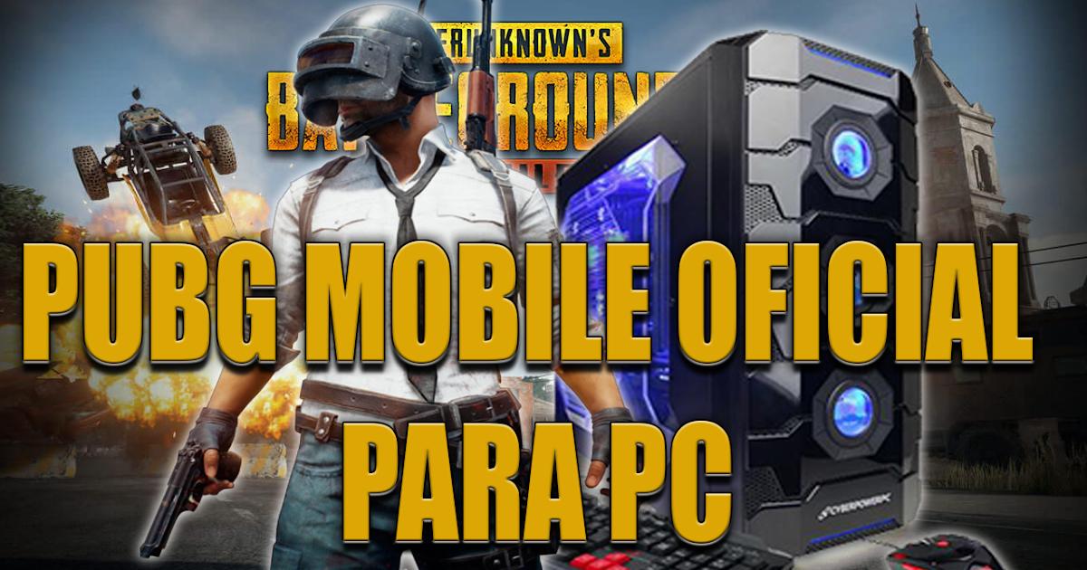 Imperdível PUBG MOBILE OFICIAL PARA PC