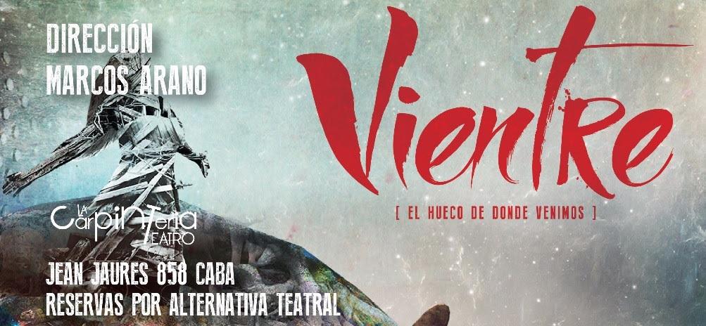 """Vientre – """"El hueco de donde venimos"""" con Carolina Maldonado en La Carpintería Teatro"""