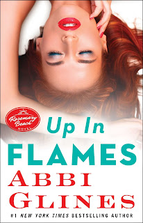 Saga Rosemary Beach 13: Up In Flames - Abby Glines