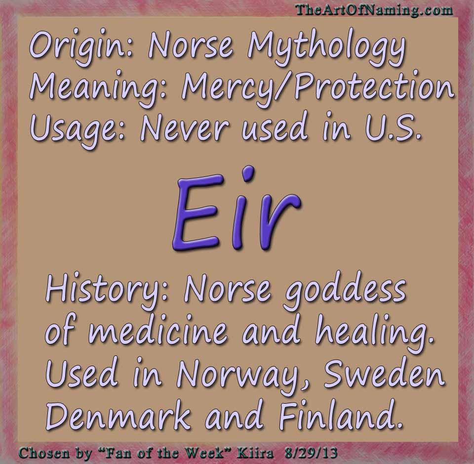 The Art of Naming: Fan-Chosen Girl Name of the Week: Eir