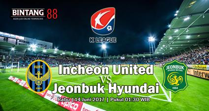 prediksi skor Incheon United vs Jeonbuk Hyundai Motors 02 agustus 2017