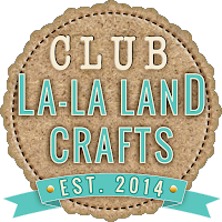 I {heart} Club La La Land Crafts!