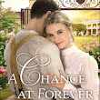 A Chance At Forever by Melissa Jagears