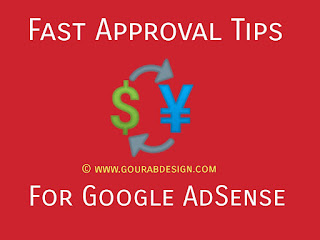 Top Secret Tips to Get approval from Google Adsense for Blogger