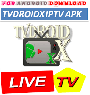 Download Android TVDroidX Television Apk -Watch Free Live Cable Tv Channel-Android Update LiveTV Apk  Android APK Premium Cable Tv,Sports Channel,Movies Channel On Android