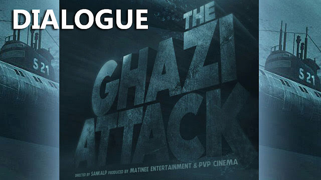 The Ghazi Attack Movie Dialogues | Rana Daggubati