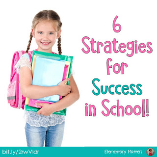 6 Strategies for Success in School: after a difficult year, I developed these strategies to share with my students to help build a classroom community.