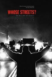 Sinopsis Film Whose Streets? (Movie - 2017)