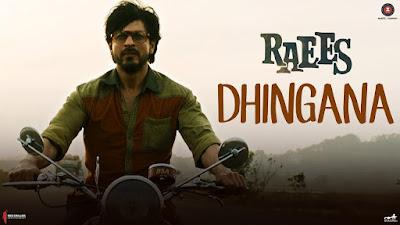 Dhingana Lyrics| Raees (2017)