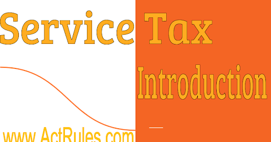 Service Tax Introduction - ActRules
