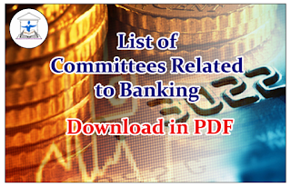List of Committees Related to Banking- Download in PDF