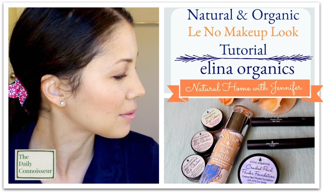 Natural & Organic Makeup Tutorial | Natural Home with Jennifer