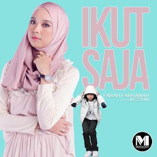 Farah Farhanah - Ikut Saja (feat. Juzzthin) MP3