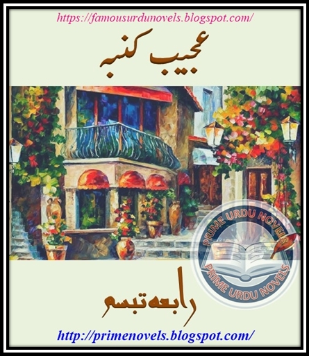 Free download Ajeeb kumba novel by Rabia Tabassum Episode 2 pdf