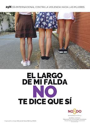 cartel promocional del ayuntamiento de Sevilla con motivo del día internacional contra la violencia de género: que reza: «el largo de mi falda no te dice que sí» Muestra por detrás tres jóvenes con faldas cortas de diferente largo