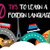 10 tips and tricks for learning a foreign language