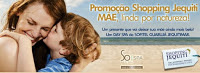 Participar promoção Shopping Jequiti dia das mães