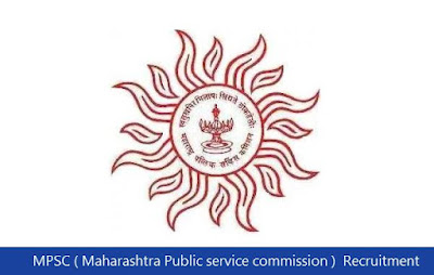 MPSC ( Maharashtra Public service commission )  Recruitment 2018