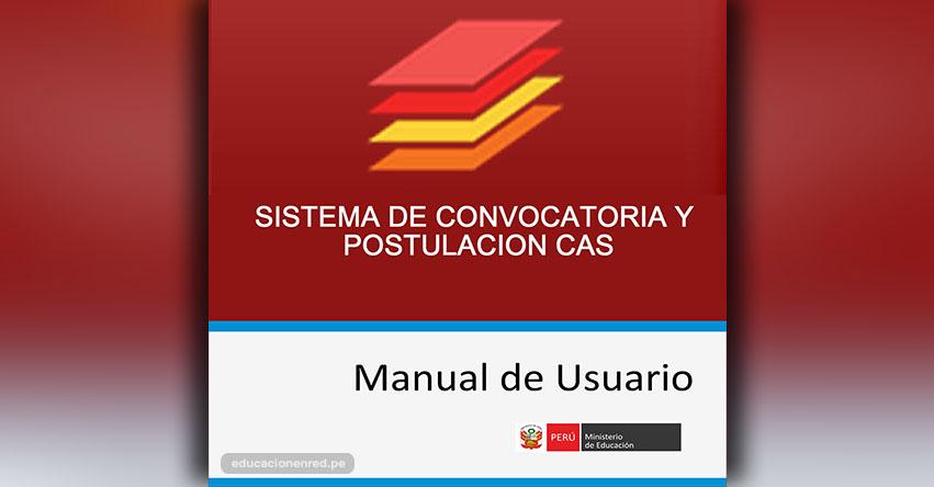MINEDU - MANUAL DE USUARIO: Sistema de Convocatoria y Postulaciones CAS (.PSD) www.minedu.gob.pe