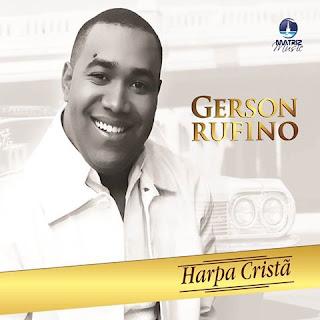 Baixar CD Harpa Cristã - Gerson Rufino voz MP3 Gratis