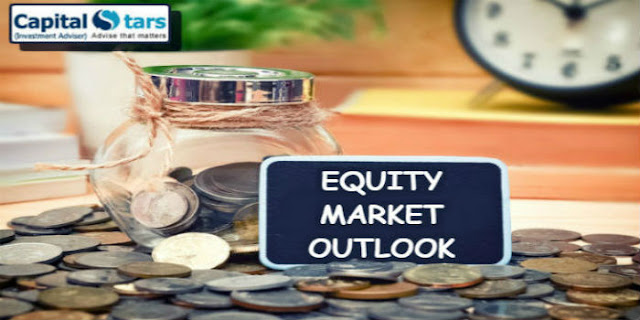 Capitalstars Update:Equity Market Outlook