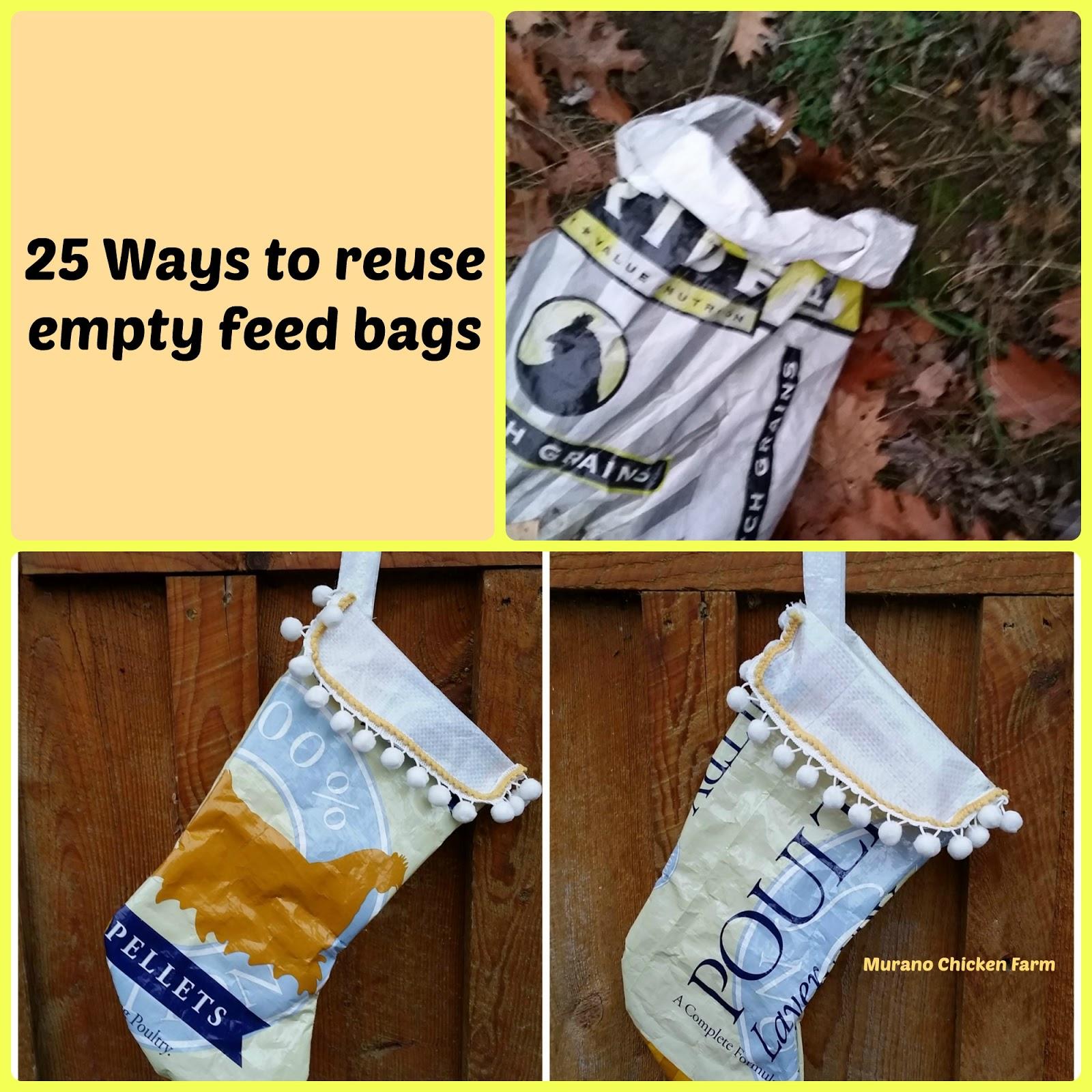 Murano Chicken Farm 25 Ways To Use Empty Feed Bags