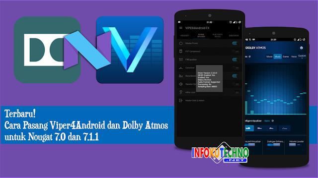Cara Pasang Viper4Android dan Dolby Atmos untuk Nougat 7.0 dan 7.1.1