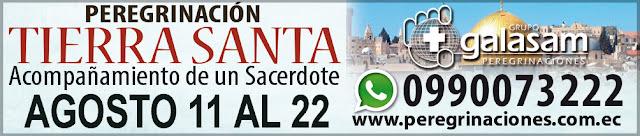 Del 11 al 22 de agosto del 2019, Peregrinación a Tierra Santa.