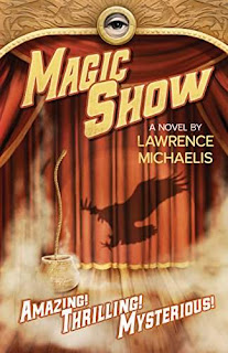 Magic Show - A Psychological Thriller book sale promotion Lawrence Michaelis