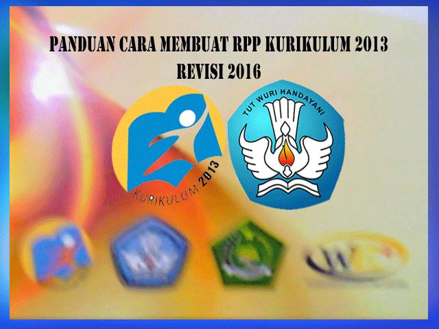 Panduan Cara Menyusun RPP Kurikulum 2013 Revisi 2016
