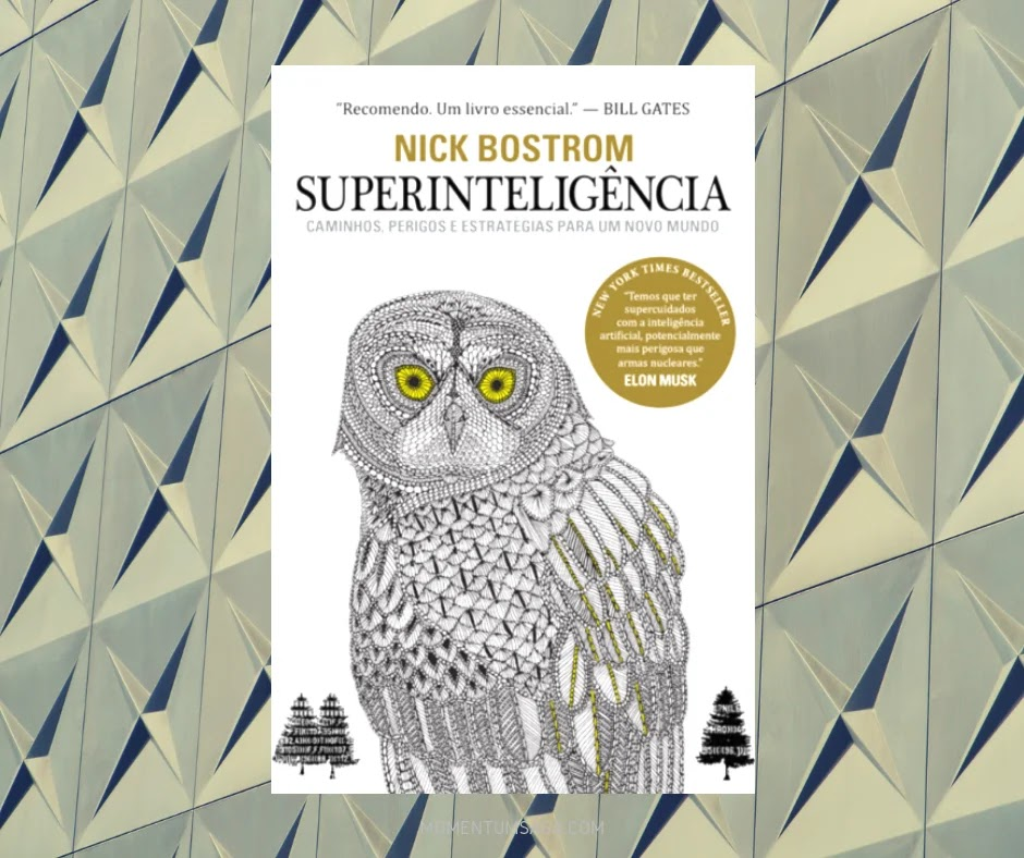Resenha: Superinteligência, de Nick Bostrom