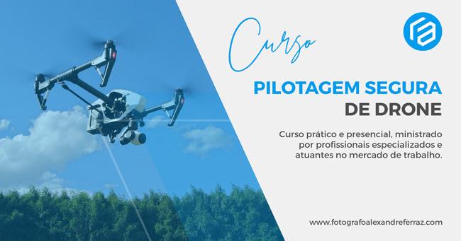 Curso de Pilotagem Segura de Drone