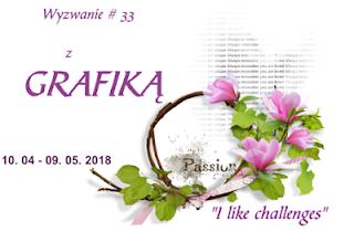 http://like-chellenges.blogspot.com/2018/04/z-grafika-wyzwanie-33.html