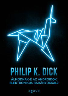 http://moly.hu/konyvek/philip-k-dick-almodnak-e-az-androidok-elektronikus-baranyokkal