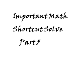 Important Math With Shortcut Solve for Bank Recruitment