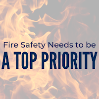 Here's Why Fire Safety Needs to Be a Top Priority in Your Workplace