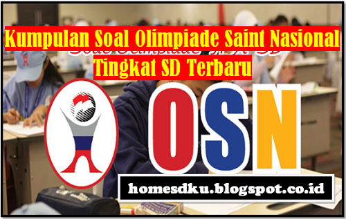 Kumpulan Soal Olimpiade Saint Nasional Tingkat SD Terbaru