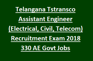 Telangana Tstransco Assistant Engineer (Electrical, Civil, Telecom) Recruitment Exam Notification 2018 -TSTRANSCO 174 AE Govt Jobs Online