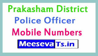 Prakasham District Police Officers Mobile Numbers