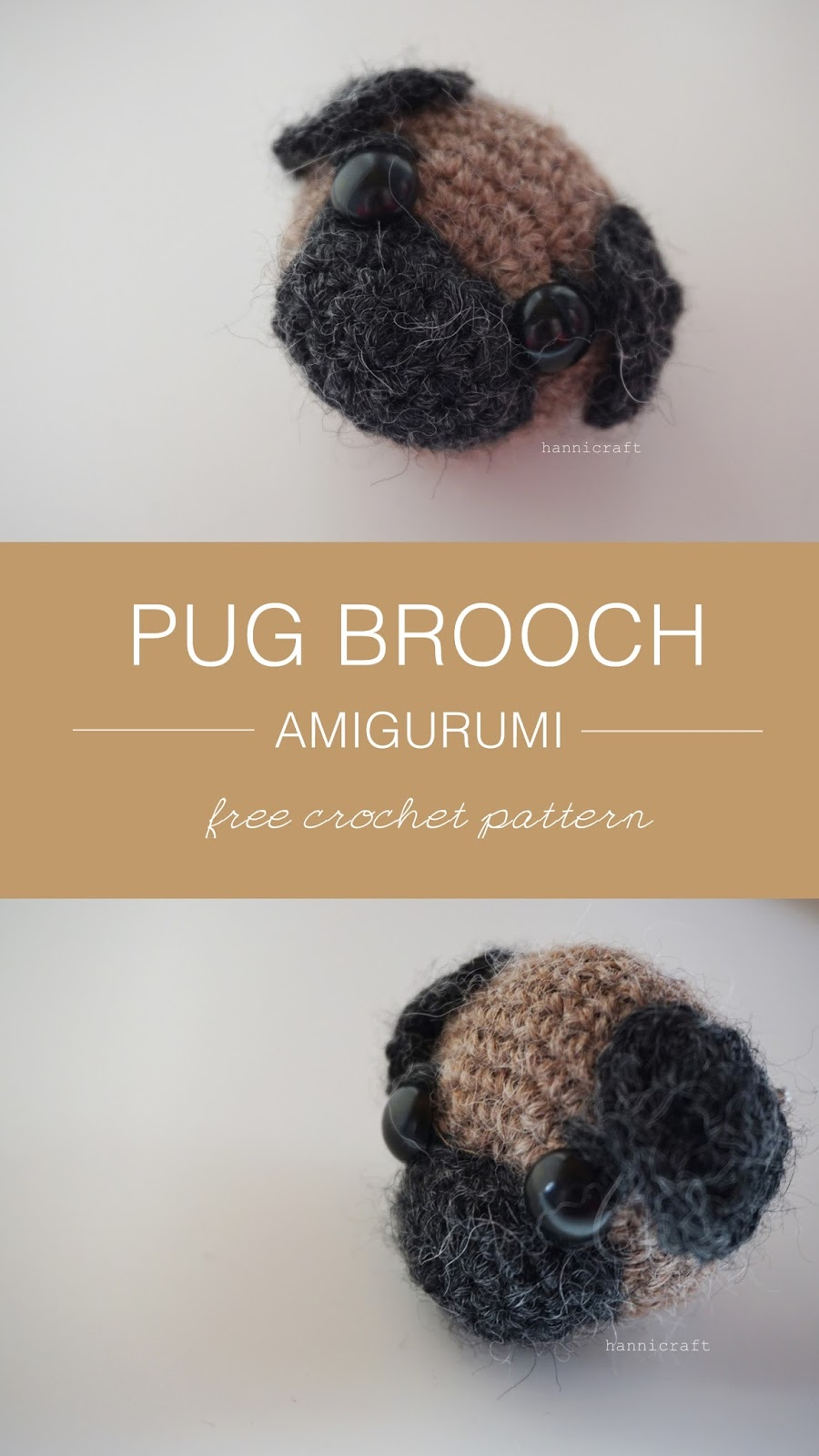 Pug Brooch Amigurumi Free Crochet Pattern from hannicraft - Pin for later!