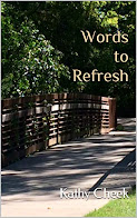 Words to Refresh - 50 Inspirational Devotions For The Heart That Needs Refreshed