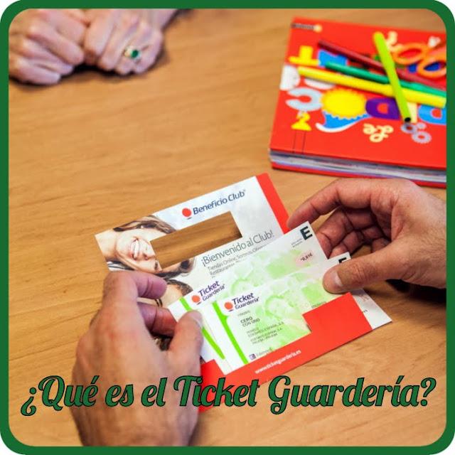 Qué es el Ticket Guardería