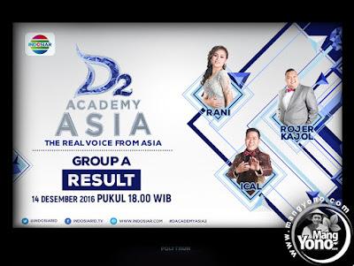 Yang Tersenggol : D'Academy Asia 2 Babak 6 Besar Grup A, Ical, Rani dan Rojer K